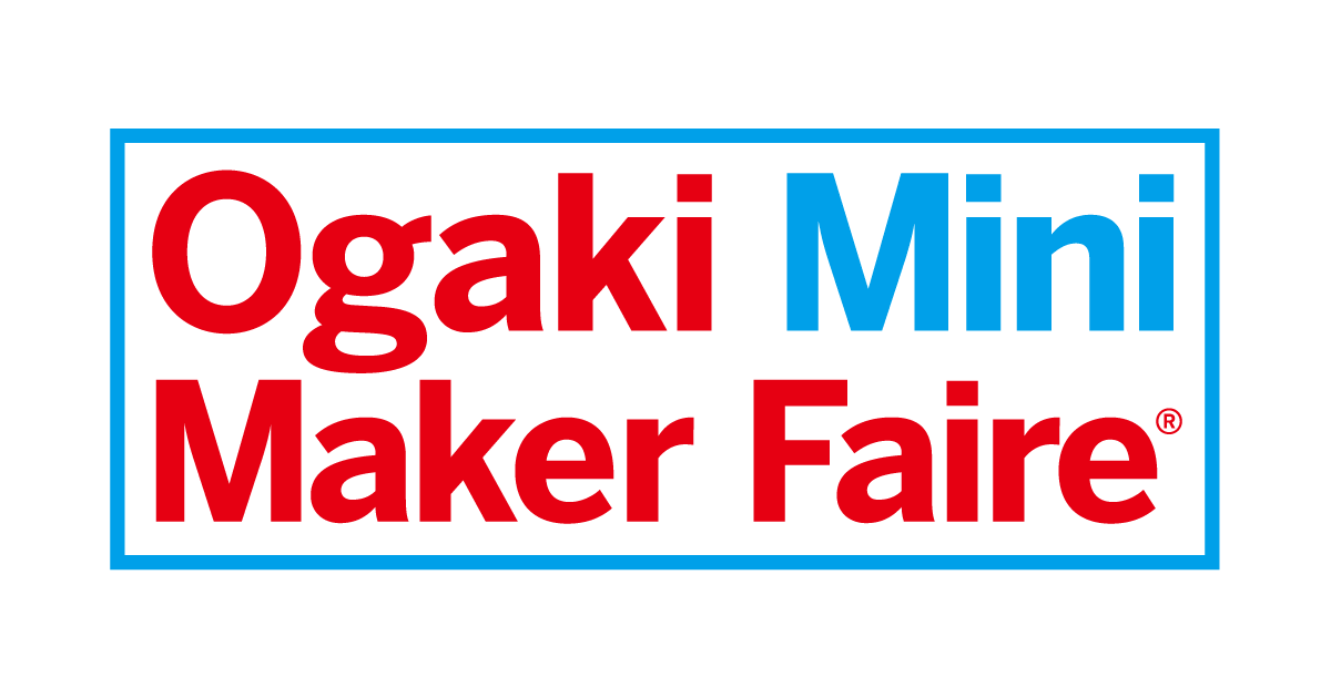 Ogaki Mini Maker Faire 2016に出展します